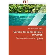 Gestion des zones côtières au Gabon: Étude d'appui à l'Aménagement des parcs littoraux
