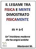Download Il legame tra fisica e mente dimostrato fisicamente (Italian Edition) in PDF ePUB Free Online