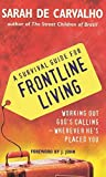 img - for A Survival Guide for Frontline Living: Working Out God's Calling - Wherever He's Placed You book / textbook / text book