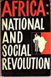 img - for Africa: National and Social Revolution book / textbook / text book