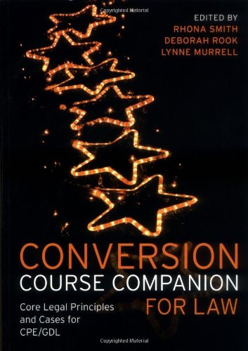 Conversion Course Companion for Law: Core Legal Principles and Cases for Cpe/Gdl
