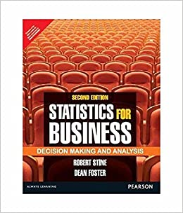 Statistics for Business Decision Making and Analysis