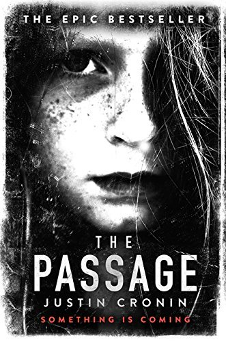 The Passage by Justin Cronin (2011-05-12)
