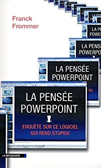 La pensée PowerPoint (CAHIERS LIBRES) (French Edition) by [FROMMER, Franck]
