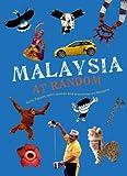 Malaysia at Random, Didier Editions, 9814217956