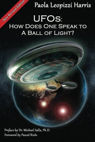 UFOs: How Does One Speak To A Ball Of Light?