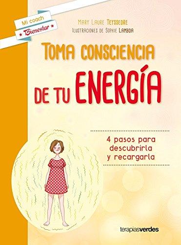 Download Toma consciencia de tu energia (Spanish Edition) pdf