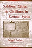 img - for Soldiers, Cities, and Civilians in Roman Syria book / textbook / text book