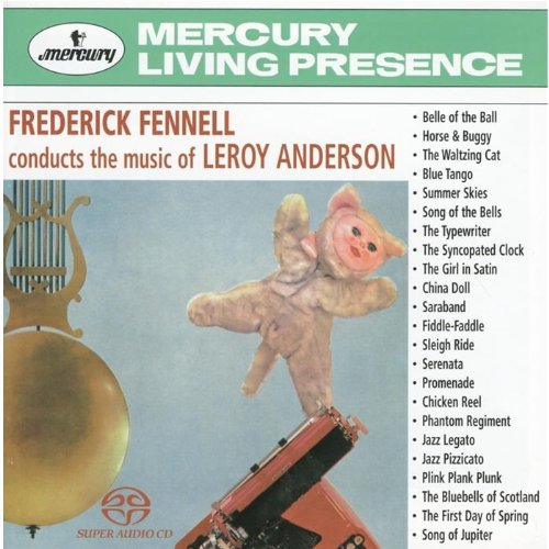 Frederick Fennell Conducts the Music of Leroy Anderson [Hybrid SACD] by Mercury