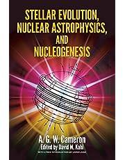 Stellar Evolution, Nuclear Astrophysics, and Nucleogenesis
