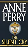 The Silent Cry, Anne Perry, 0804117934