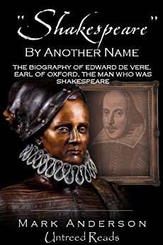 Shakespeare By Another Name by [Anderson, Mark]