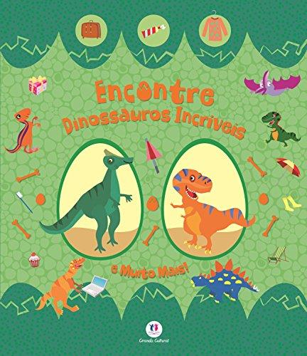 Encontre Dinossauros Incríveis e Muito Mais!