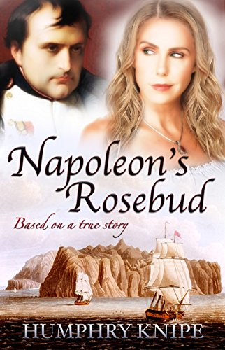 Napoleon's Rosebud by Humphry Knipe ebook deal