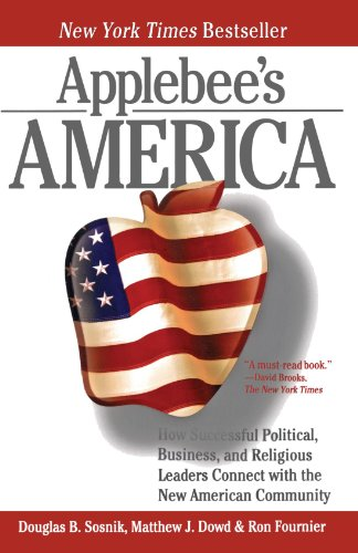 Applebees America  How Successful Political  Business  And Religious Leaders Connect With The New American Community