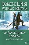 Les Légendes de Krondor, Tome 1 : Un valeureux ennemi par Raymond E. Feist