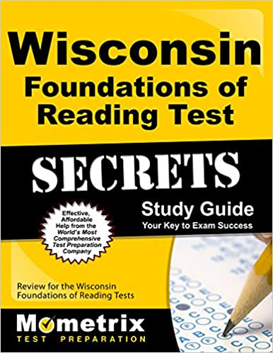 Wisconsin Foundations Of Reading Test Secrets Study Guide Review