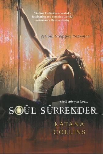 Soul Surrender (A Soul Stripper Romance)