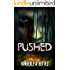 Pushed (Held Book 2)
