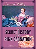 The Secret History of the Pink Carnation, Lauren Willig, 1597220116