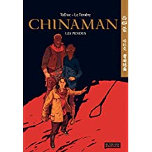 Chinaman -  tome 8 - Les pendus (French Edition)