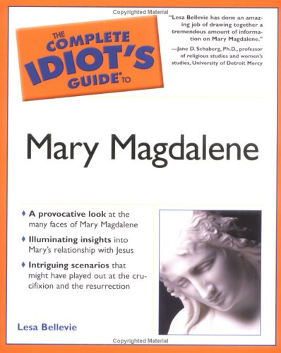 Download The Complete Idiot's Guide to Mary Magdalene pdf epub