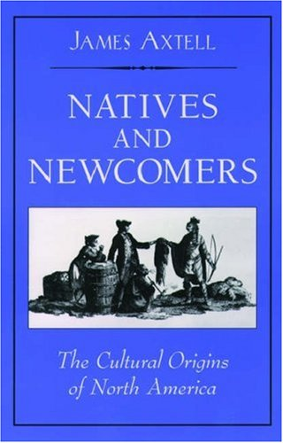 Natives and Newcomers: The Cultural Origins of North America ebook