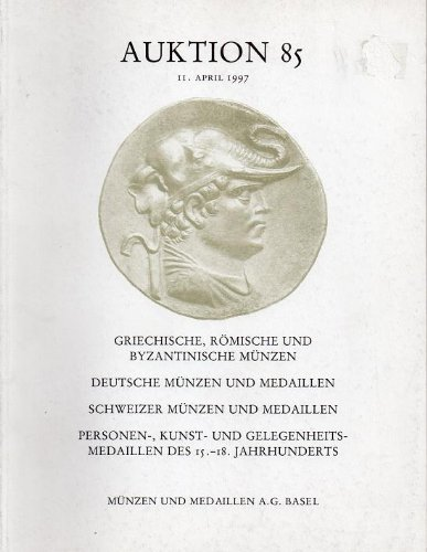 1997 Munzen und Medaillen Auction Catalog - Auktion 85 - 11 April 1997 Basel Switzerland. Ancient Coins and Medals