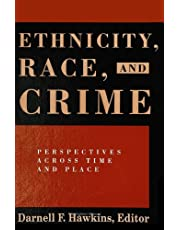 Ethnicity, Race, and Crime: Perspectives Across Time and Place