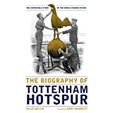 The Biography of Tottenham Hotspurby Julie Welch