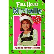 My Ho-Ho-Horrible Christmas