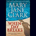 When Day Breaks | Mary Jane Clark