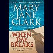 When Day Breaks | Mary Jane Clark