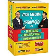 Vade Mecum da Aprovação Em: Tributário, Constitucional e Administrativo