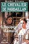 Les Pardaillan - Livre 2 : L'Épopée d'Amour par Zévaco