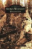 Sedro-Woolley, Washington (Images of America)