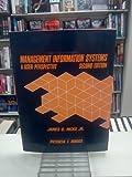 Management Information Systems : A User Perspective, Hicks, James O., Jr., 0314347895