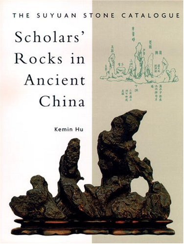 Scholars Rocks In Ancient China  The Suyuan Stone Catalogue