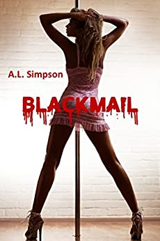 Blackmail by [Simpson, A.L.]