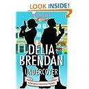 Undercover (A Dandelion Romantic Mystery (Book 1))