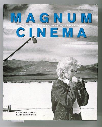 MAGNUM CINEMA. Des histoires de cinéma par les photographes de Magnum
