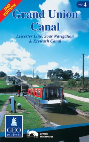 Grand Union Canal: Leicester Line, Soar Navigation and Erewash Canal Map 4 (Inland Waterways of Britain) ()