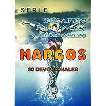 Desafios Para Jóvenes y Adolescentes - Marcos (Desafios para Jóvenes Nuevo Testamento nº 2) (Spanish Edition)