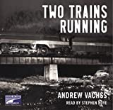 img - for Two Trains Running: (Lib)(CD) book / textbook / text book