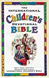 The International Children's Devotional Bible, Robert J. Morgan, 0785256563