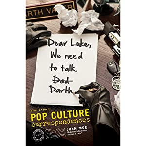 Dear Luke, We Need to Talk, Darth Audiobook