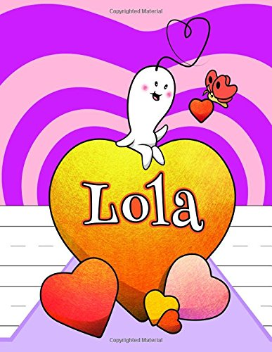 "Read Online Lola: Personalized Book with Child's Name, Primary Writing Tablet, 65 Sheets of Practice Paper, 1"" Ruling, Preschool, Kindergarten, 1st Grade, 8 1/2"" x 11"" pdf epub"