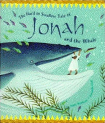 Book The Hard to Swallow Tale of Jonah and the Whale (Tales from the Bible)