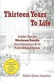 Thirteen Years to Life, Robin Davis Fesseha, 0977126609