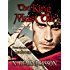 The King Must Die (The Isabella Books Book 2)